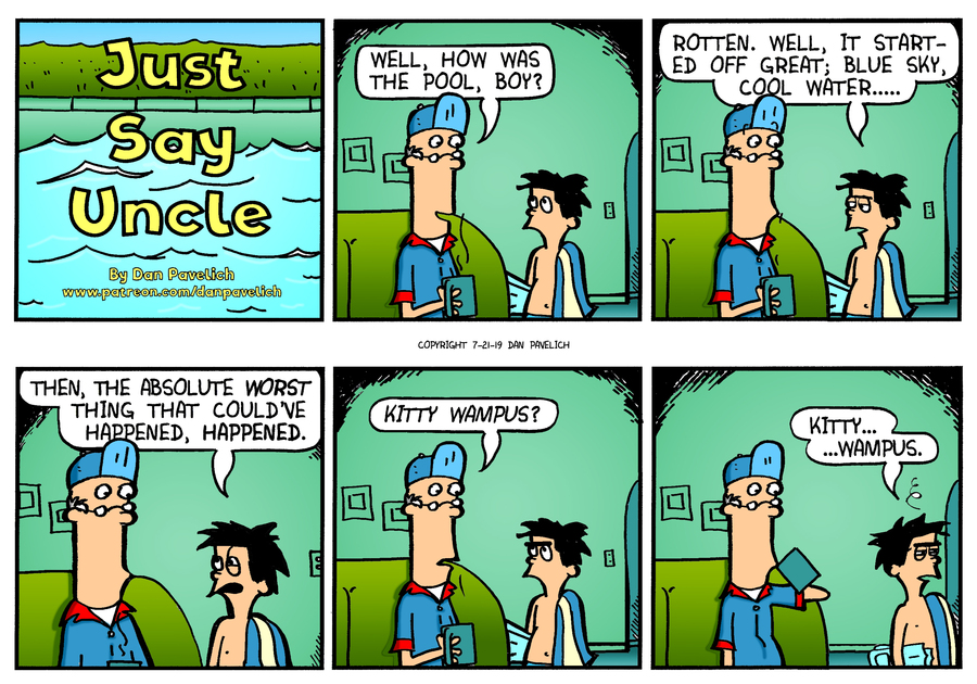 Just Say Uncle Comic Strip for July 21, 2019