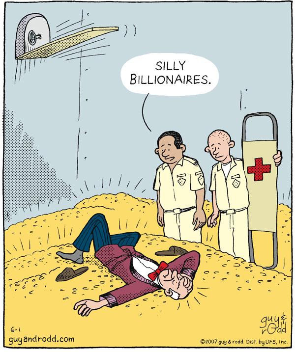 Silly billionaires.