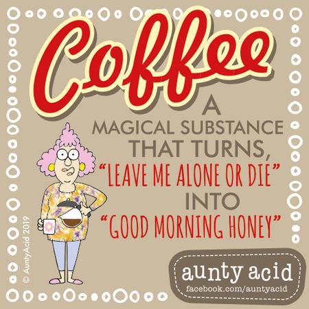 Aunty Acid Comic Strip for April 20, 2019
