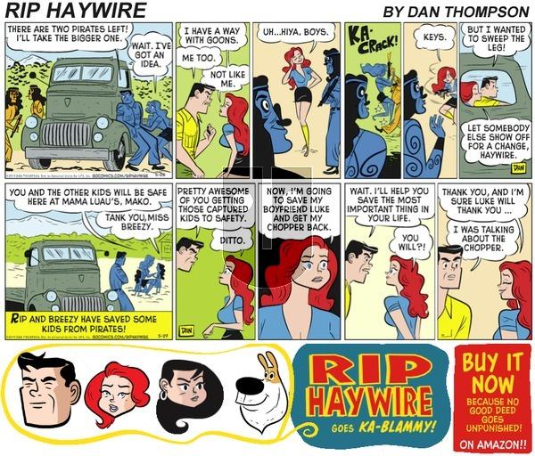 Rip Haywire on Sunday June 11, 2017 Comic Strip