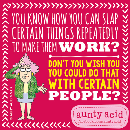 Aunty Acid by Ged Backland for January 20, 2019