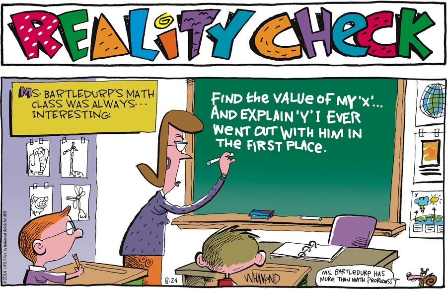 Reality Check Comic Strip for August 24, 2014