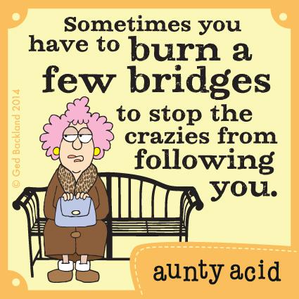 Aunty Acid Comic Strip for February 11, 2014