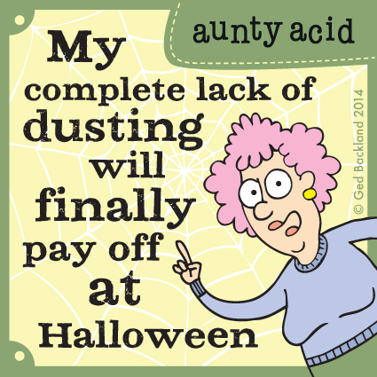 Aunty Acid Comic Strip for February 13, 2014
