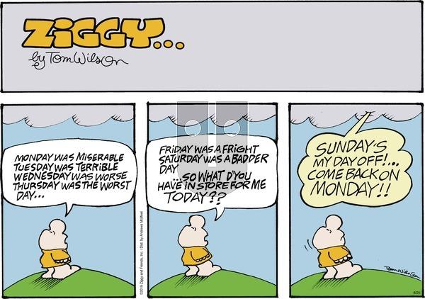 Ziggy - Sunday August 25, 2019 Comic Strip