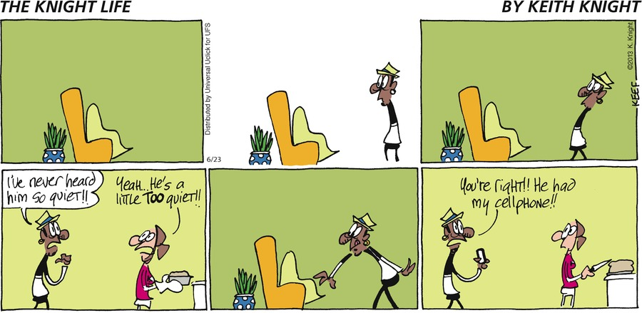 The Knight Life Comic Strip for June 23, 2013
