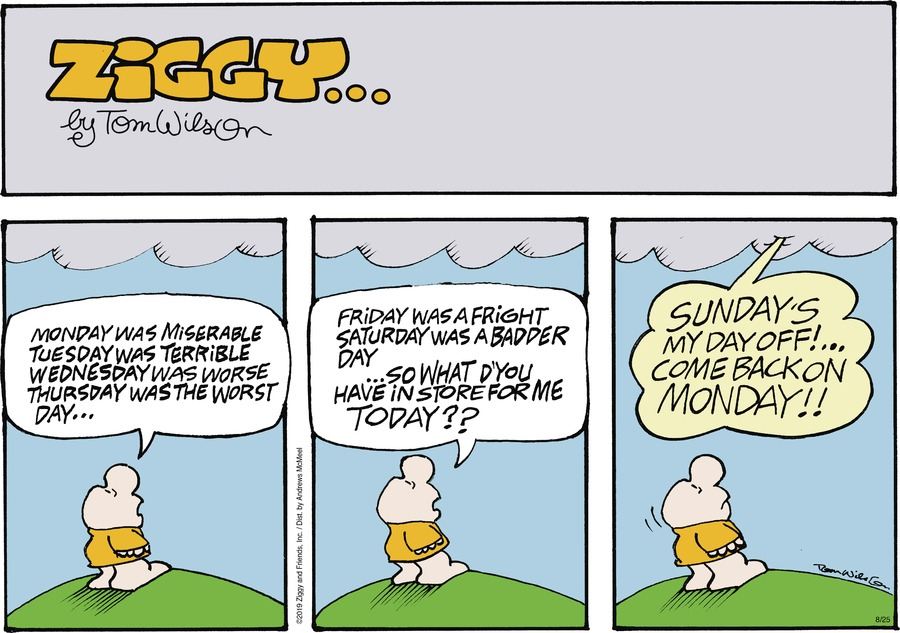 Ziggy Comic Strip for August 25, 2019