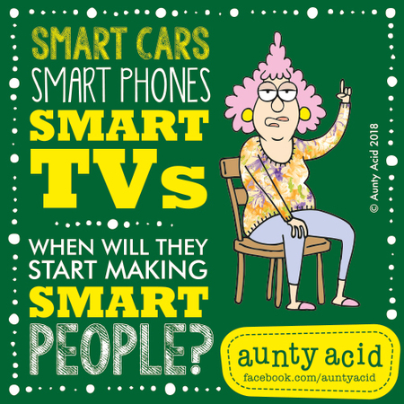 Aunty Acid Comic Strip for December 06, 2018