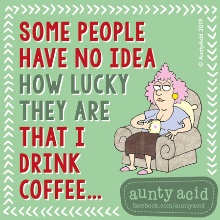 Aunty Acid by Ged Backland for March 11, 2019