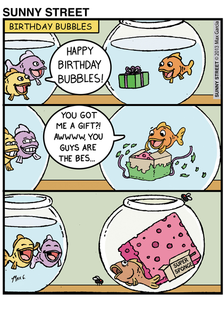 Fish: Happy birthday Bubbles! 