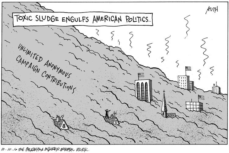 Toxic Sludge Engulfs American Politics...