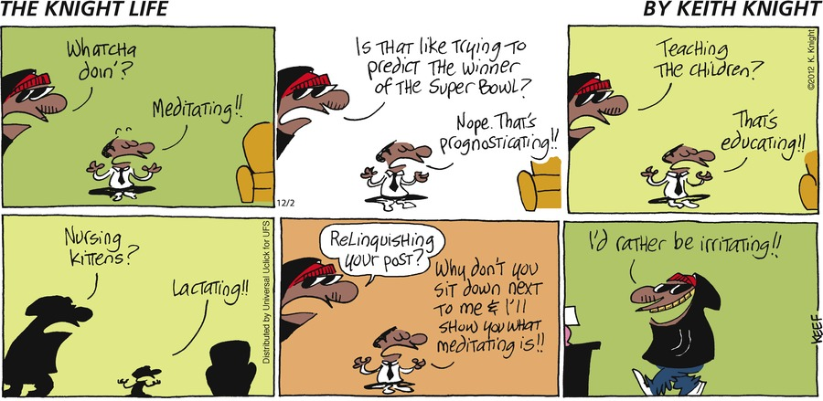 The Knight Life Comic Strip for December 02, 2012