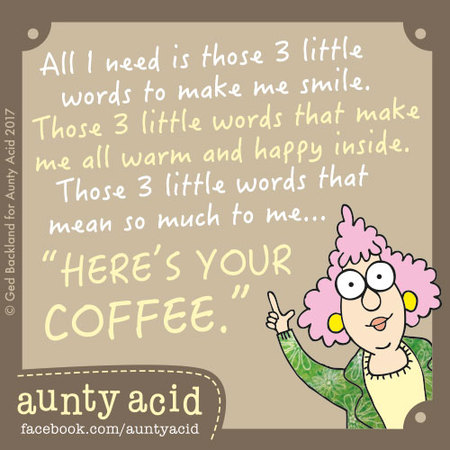 Aunty Acid for January 14, 2018 Comic Strip