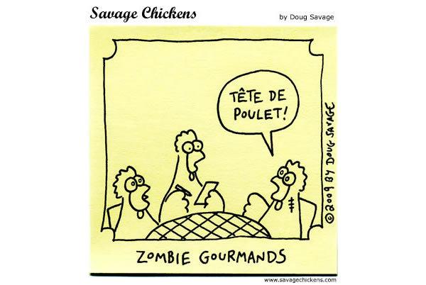 Zombie Gourmands Zombie: Tete de poulet!