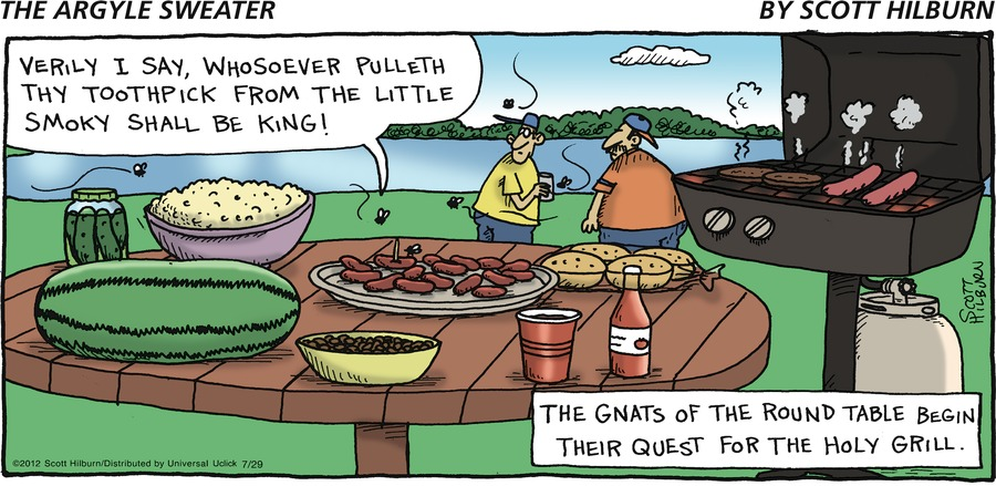 """VERILY I SAY, WHOSOEVER PULLETH THY TOOTHPICK FROM THE LITTLE SMOKY SHALL BE KING!"" THE GNATS OF THE ROUND TABLE BEGIN THEIR QUEST FOR THE HOLY GRILL"