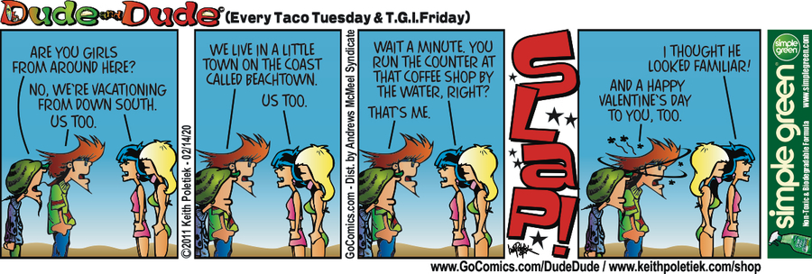 Dude and Dude Comic Strip for February 14, 2020