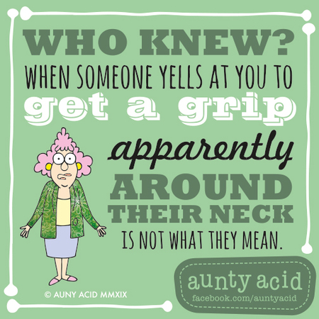 Aunty Acid by Ged Backland for January 15, 2019
