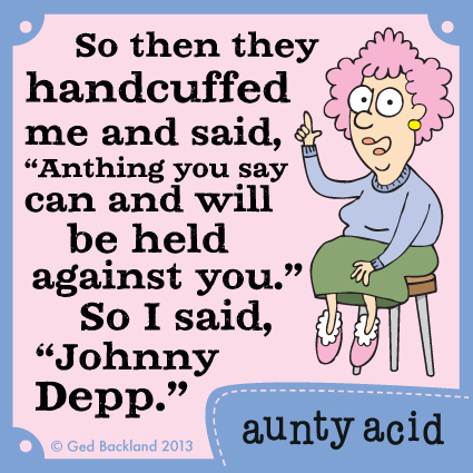 Aunty Acid for Sep 25, 2013 Comic Strip
