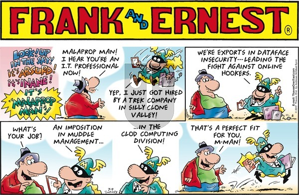 Frank and Ernest on Sunday July 9, 2017 Comic Strip