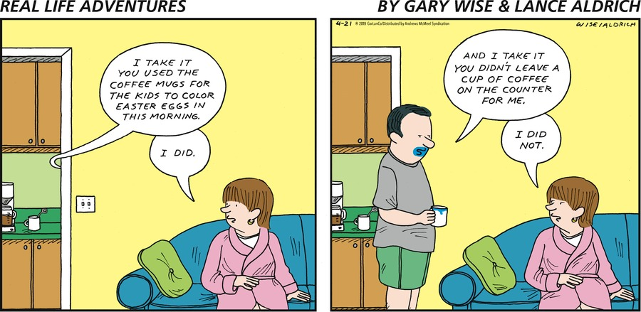 Real Life Adventures Comic Strip for April 21, 2019