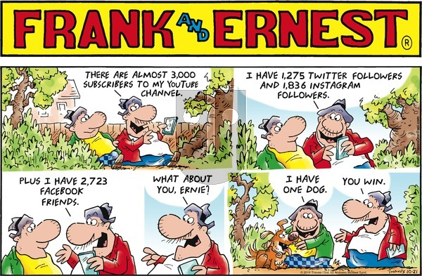 Frank and Ernest on Sunday October 21, 2018 Comic Strip