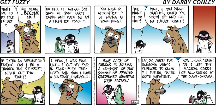 Get Fuzzy Comic Strip for March 30, 2014