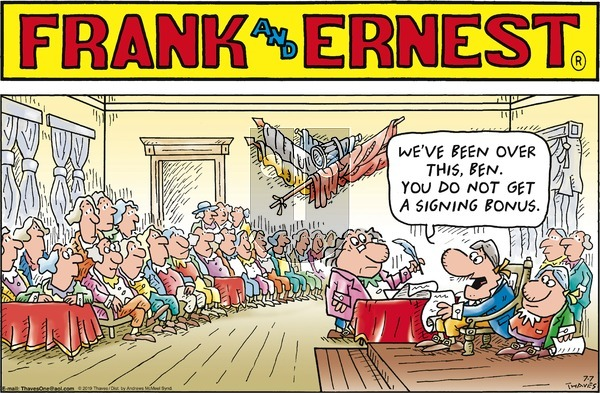 Frank and Ernest on Sunday July 7, 2019 Comic Strip
