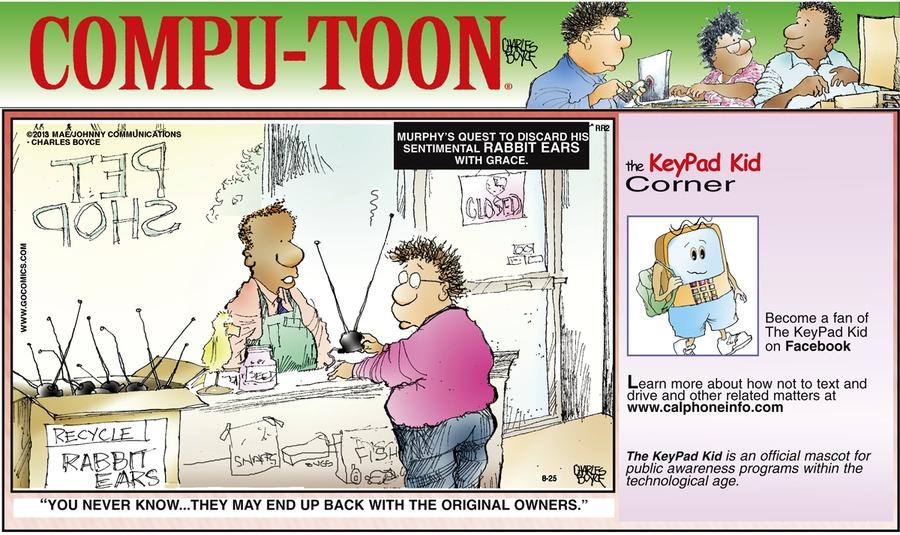 Compu-toon for Aug 25, 2013 Comic Strip