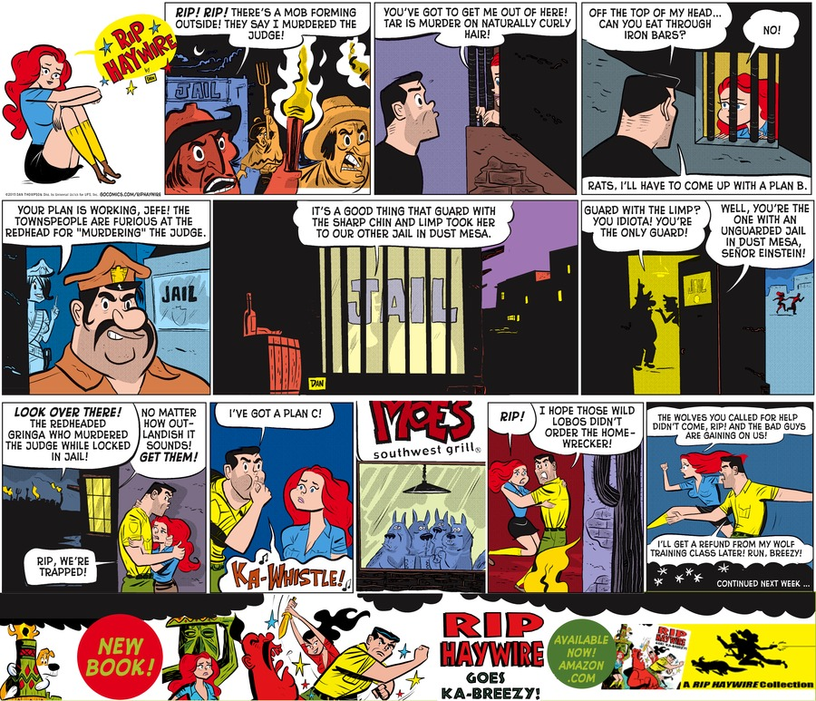 Rip Haywire Comic Strip for May 31, 2015