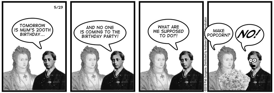 New Adventures of Queen Victoria Comic Strip for May 23, 2019