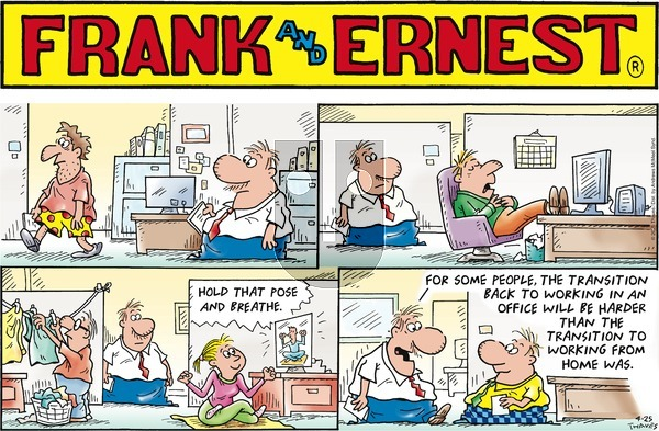Frank and Ernest on Sunday April 25, 2021 Comic Strip