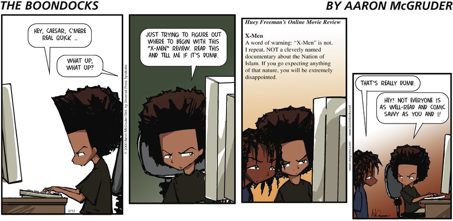 The Boondocks Comic Strip for August 13, 2000