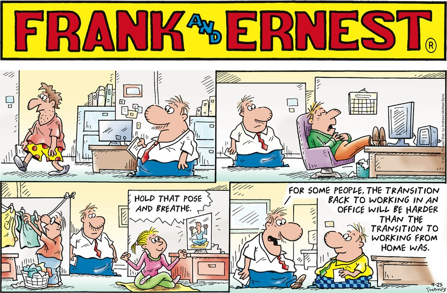Frank and Ernest by Thaves on Sun, 25 Apr 2021