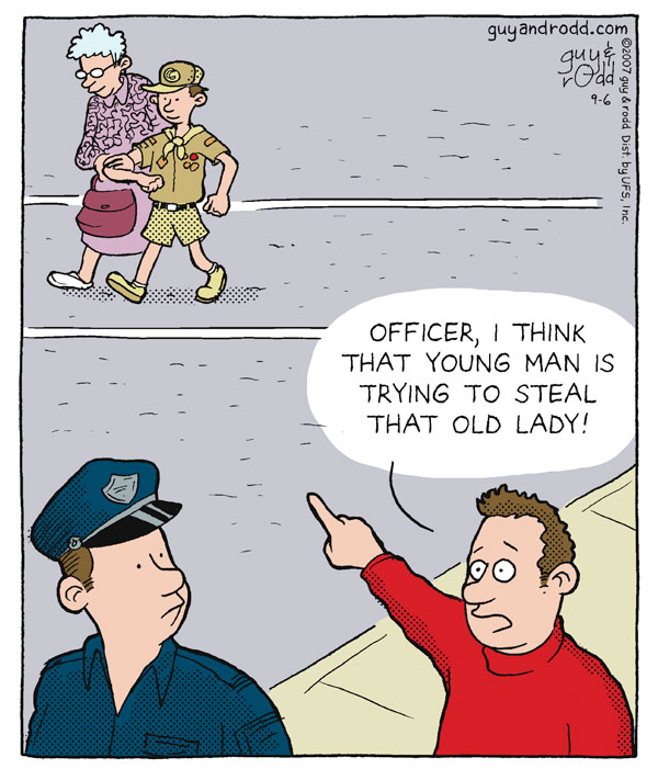 """Officer, I think that young man is trying to steal that old lady!"""