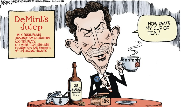 DeMint's Julep: Mix equal parts conservatism & conviction. Add tea party. Fill with old heritage foundation and sweeten with $1,000,000 salary.