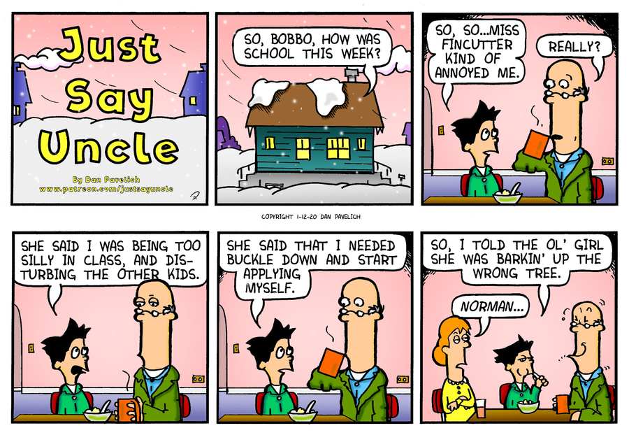 Just Say Uncle Comic Strip for January 12, 2020
