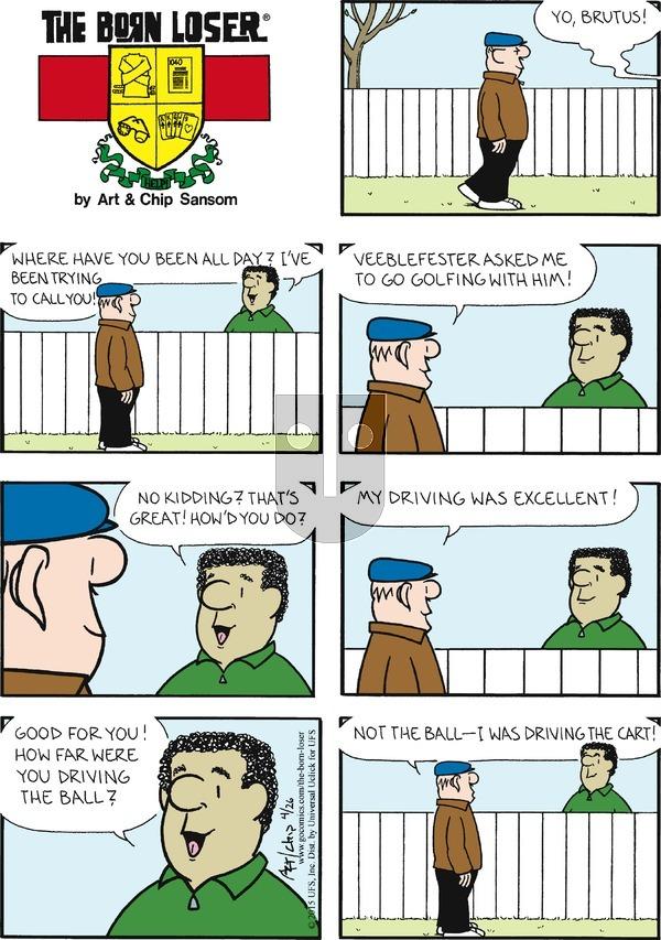 The Born Loser on Sunday April 26, 2015 Comic Strip