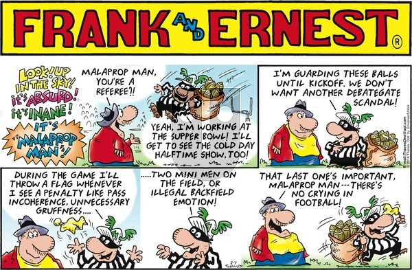 Frank and Ernest on Sunday February 7, 2016 Comic Strip