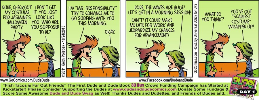 Dude and Dude for Oct 24, 2013 Comic Strip
