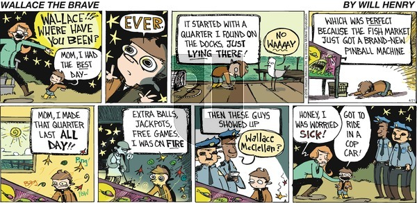 Wallace the Brave on Sunday April 21, 2019 Comic Strip