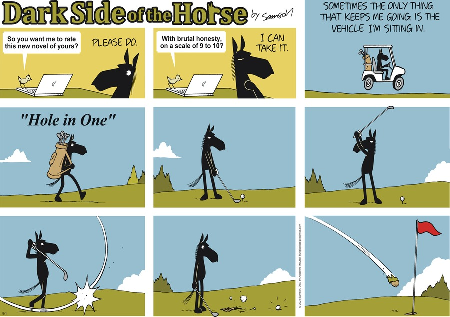 Dark Side of the Horse Comic Strip for August 01, 2021