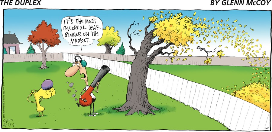 eno: It's the most powerful leaf blower on the market.
