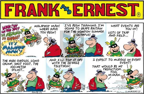 Frank and Ernest on Sunday July 1, 2012 Comic Strip