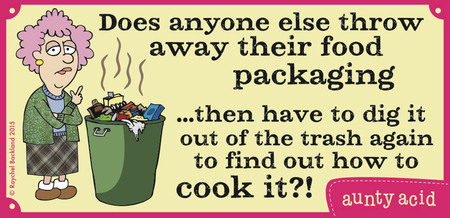 Does anyone else throw away their food packaging...then have to dig it out of the trash again to find out how to cook it ?!