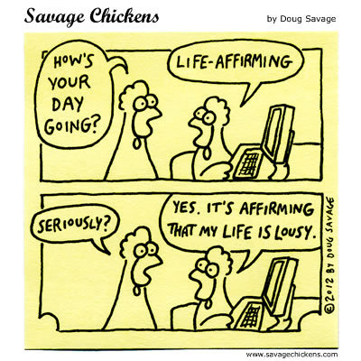 Savage Chickens Comic Strip for June 27, 2016