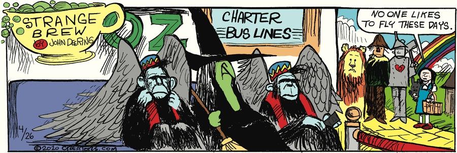 Strange Brew Comic Strip for April 26, 2020