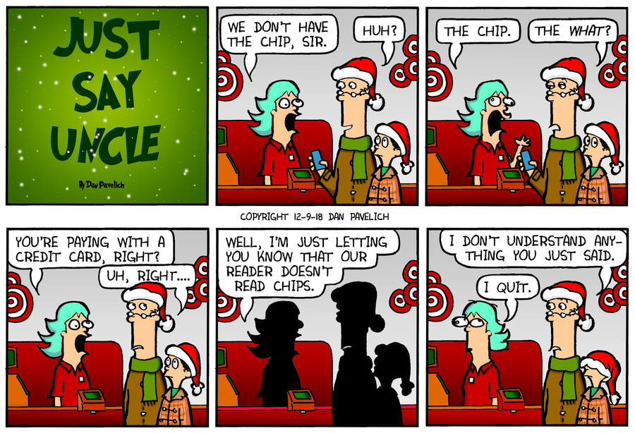 Just Say Uncle Comic Strip for December 09, 2018