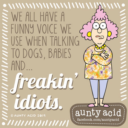 Aunty Acid Comic Strip for August 21, 2019