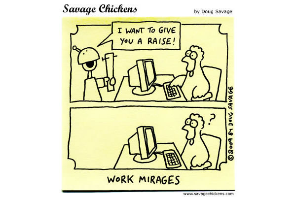 Boss: I want to give you a raise! 