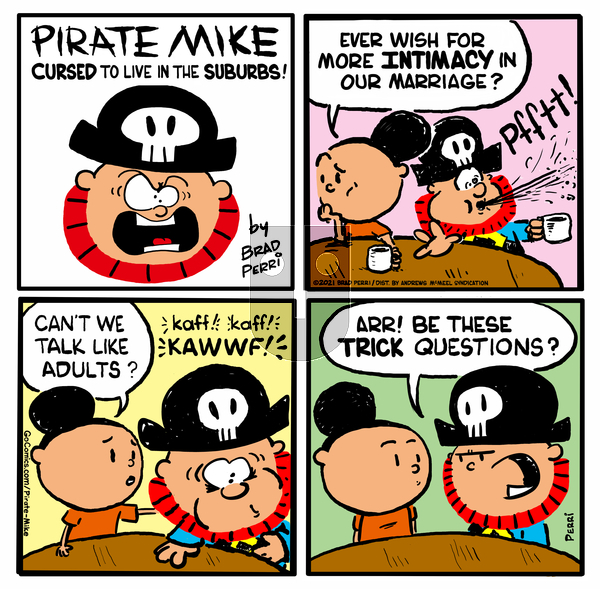 Pirate Mike on Friday April 16, 2021 Comic Strip